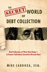 Download Your Free Copy of This Compilation of Debt Collection Insider Secrets Here