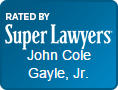 SuperLawyers - John Cole Gayle, Jr.